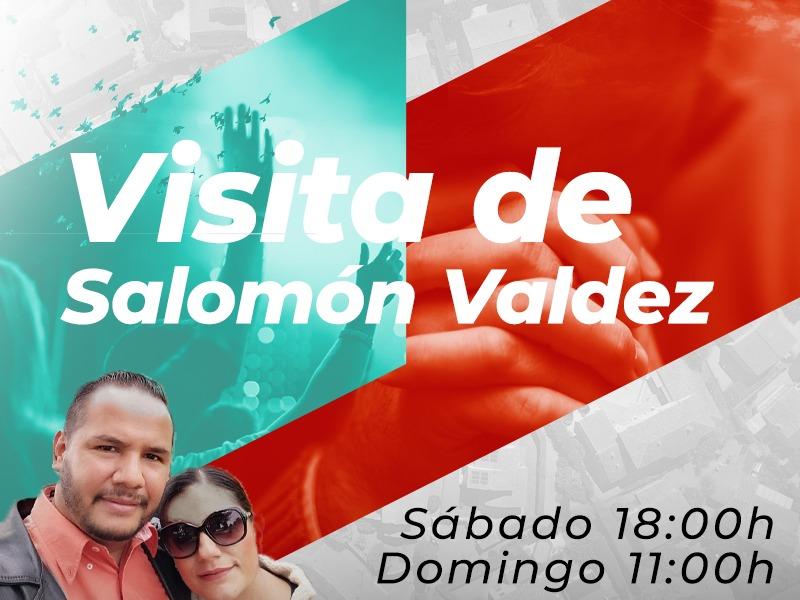 Visita de Salomón Valdéz
