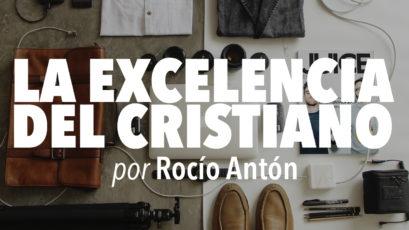 La excelencia del cristiano