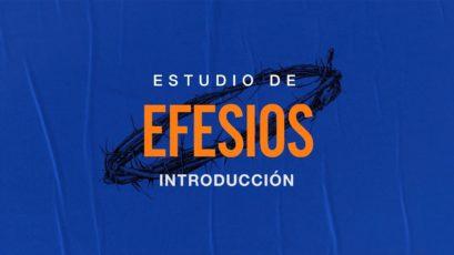 Estudio de Efesios | Introducción