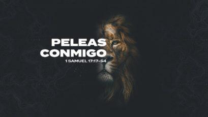 Peleas conmigo   1 Samuel 17:17-54   Sebastián Duque