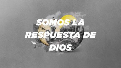 Somos la respuesta de Dios   Rubén Loisi