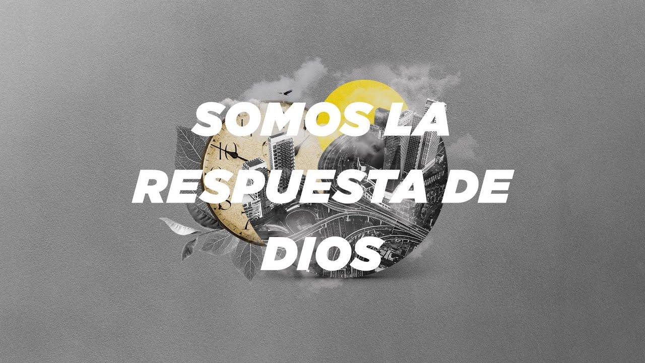 Somos la respuesta de Dios | Rubén Loisi