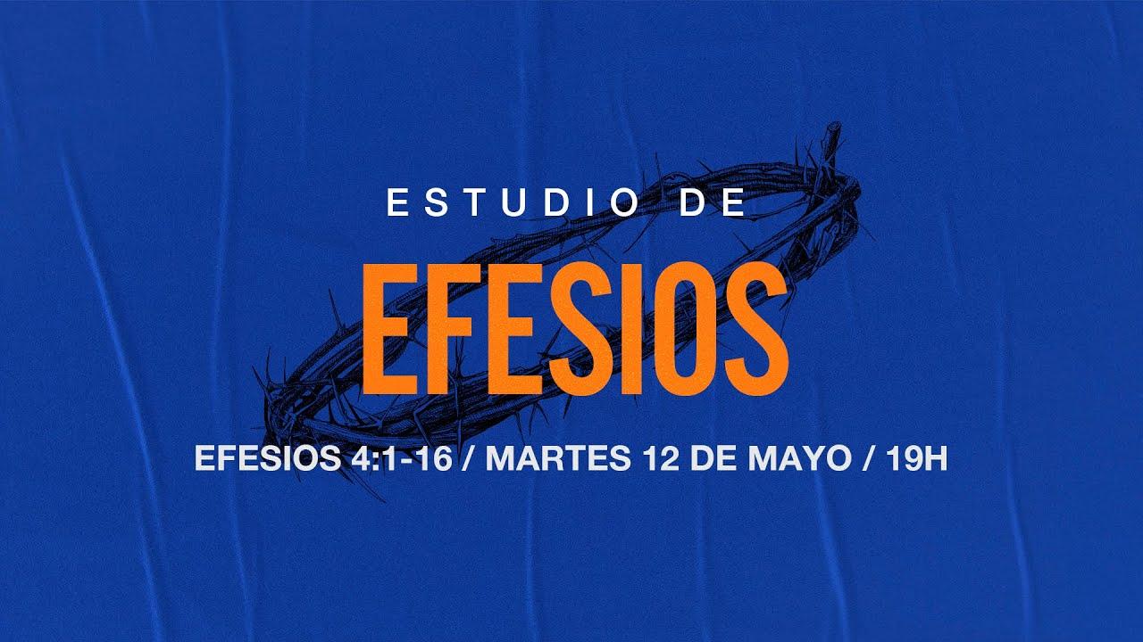 Estudio de Efesios | Efesios 4:1-16