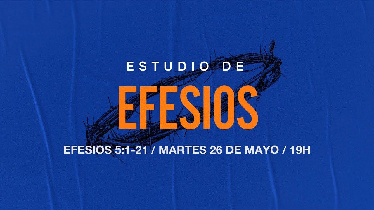 Estudio de Efesios | Efesios 5:1-21