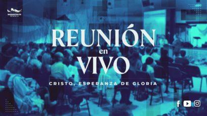 Reunión EN VIVO | Domingo 28 de Junio de 2020