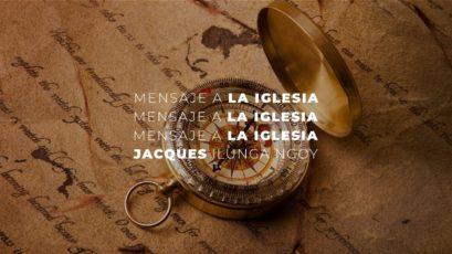 Mensaje a la Iglesia | Apóstol Jacques Ilunga Ngoy