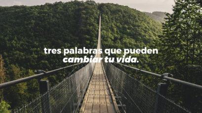 Tres palabras que pueden CAMBIAR TU VIDA | Roberto González