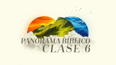 Panorama Bíblico (Marco Histórico)   Clase 6: Jesús